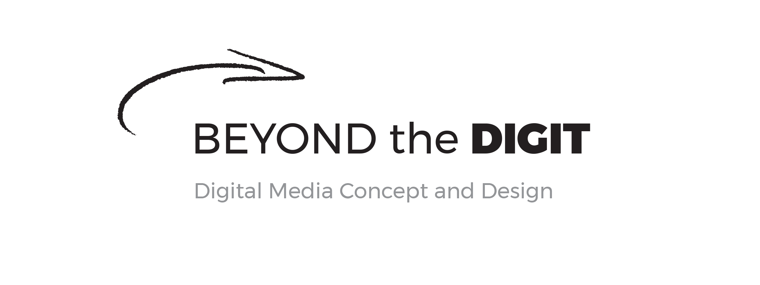 Beyond the Digit - Digital Media Concept and Design